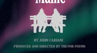 Cariboo Hill Theatre Company Presents:ALMOST, MAINE Written by John Cariani Directed and Produced by Trevor Found Cariboo Hill is proud to present an evening of theatre designed to delight the […]