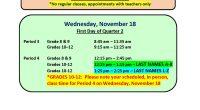 Wednesday, November 18 First Day of Quarter 2 Period 3 Grade 8 & 9       8:45 am – 11:35 am     […]