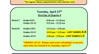 Reminder: Thursday, April 22 and Friday, April 23 – Quarter Turn-around Days NO REGULAR CLASSES – appointments with teachers only